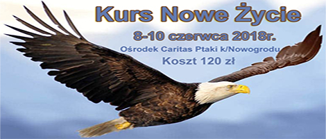 Kurs Nowe Życie w Ptakach 8-10 czerwca
