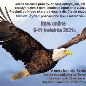 Kurs Nowe Życie 09-11.04 ONLINE